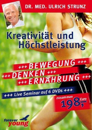 Kreativität und Höchstleistung von Dr. Ulrich Strunz