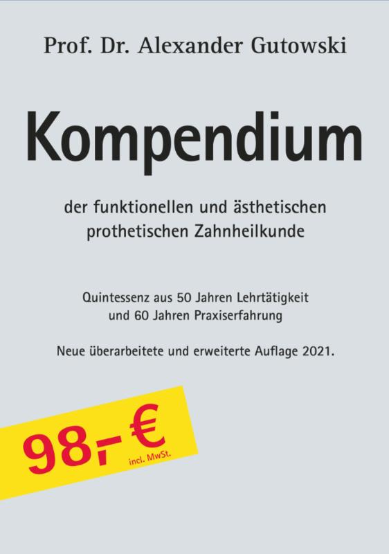 Kompendium der funktionsorientierten, prothetischen und ästhetischen Zahnheilkunde