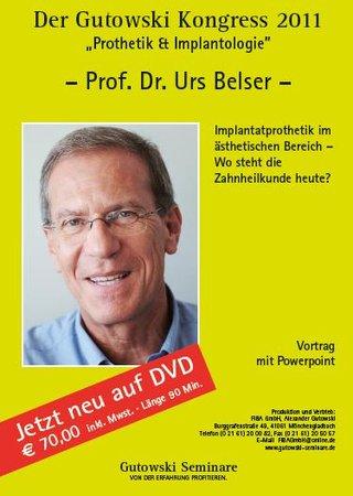 Der Gutowski-Kongress 2011 - Prothetik und Implantologie